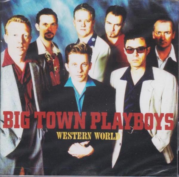 BIG TOWN PLAYBOYS-Western World CD