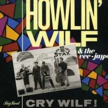 HOWLIN WILF AND THE VEE-JAYS - Cry Wilf! CD