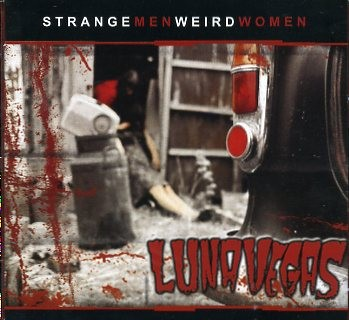 LUNA VEGAS - Strange Men Weird Women CD
