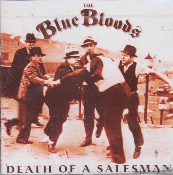 BLUE BLOODS, THE-Death Of A Salesman CD