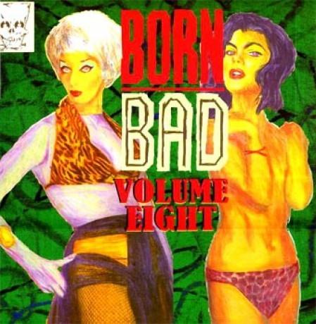 V.A. - Born Bad Volume 8 LP
