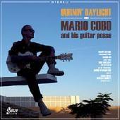 COBO, MARIO AND HIS GUITAR POSSE - Burnin' Daylight LP