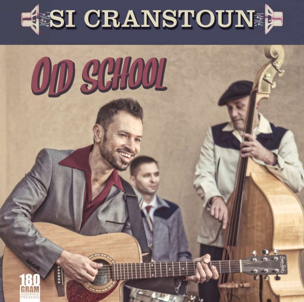 SI CRANSTOUN - Old School LP