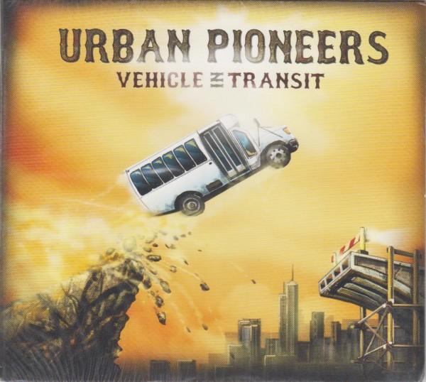 URBAN PIONEERS - Vehicle In Transit CD