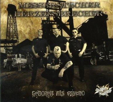 MESSERSTECHER HERZENSBRECHER-Geboren als Psycho CD
