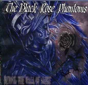 BLACK ROSE PHANTOMS - Beyond The Wall Of Sleep CD