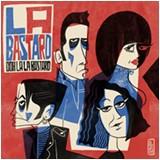 LA BASTARD - Ooh La La Bastard LP