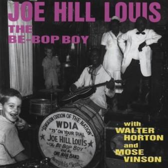 LOUIS, JOE HILL - The Be-Bop Boy CD