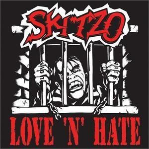 SKITZO - Love 'n' Hate CD