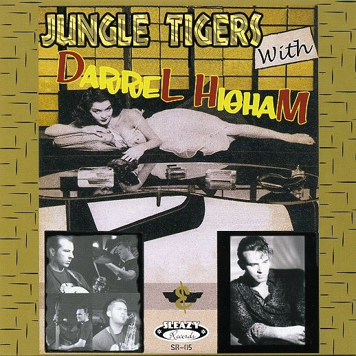 "JUNGLE TIGERS-With Darrel Higham 7""EP"
