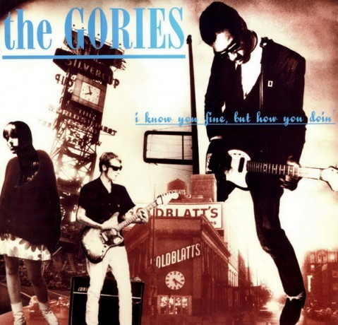 GORIES - I Know You Fine, But How You Doin' LP