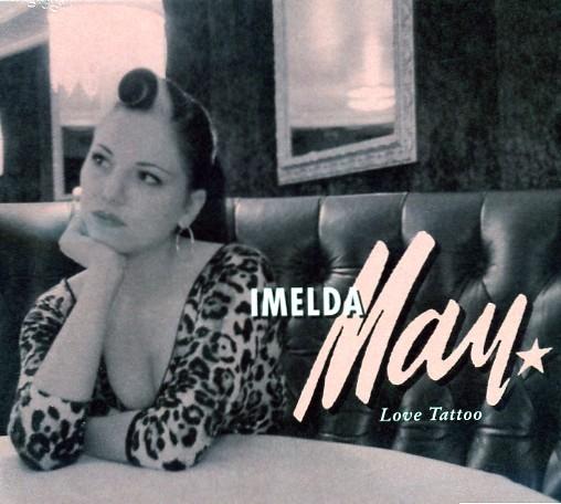 MAY, IMELDA - Love Tattoo CD