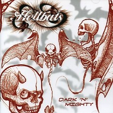 HELLBATS - Dark & Mighty CD