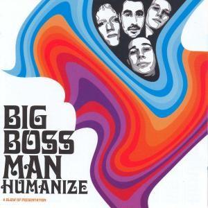 BIG BOSS MAN - Humanize LP