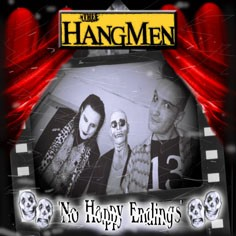 HANGMEN - No Happy Endings LP + Picture Disc