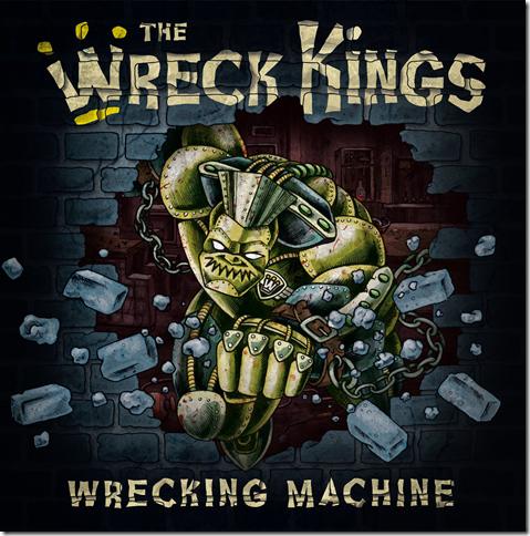 WRECK KINGS - Wrecking Machine CD