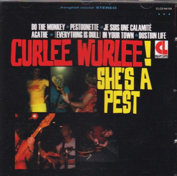 CURLEE WURLEE-She`s A Pest CD