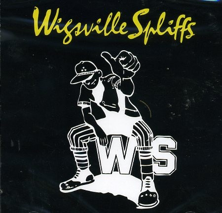 WIGSVILLE SPLIFFS - Same CD