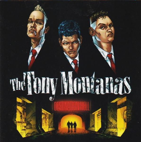 TONY MONTANAS-Destination Hell CD