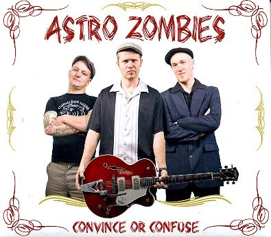 ASTRO ZOMBIES - Convince Or Confuse CD