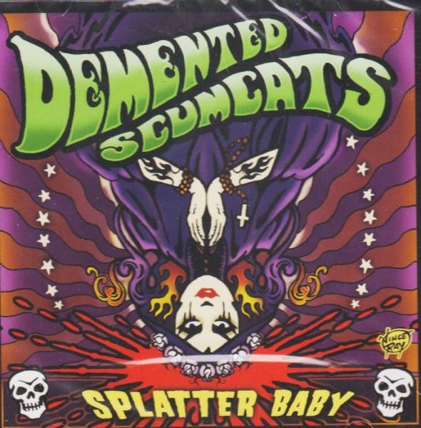 DEMENTED SCUMCATS - Splatter Baby CD