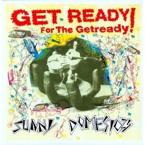 "SUNNY DOMESTOZS - Get Ready For The Getready 12""MLP"