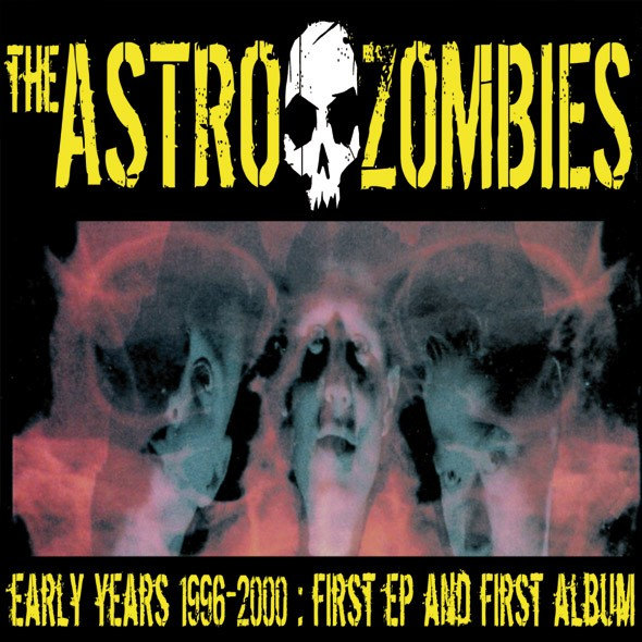 ASTRO ZOMBIES - The Early Years CD