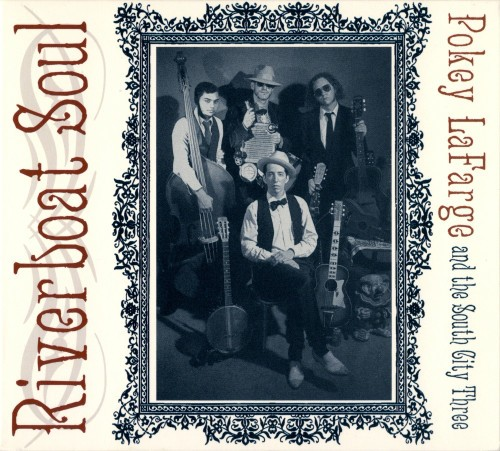 POKEY LAFARGE - Riverboat Soul CD