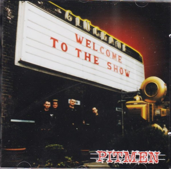 PITMEN - Welcome To The Show CD