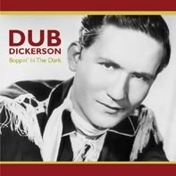 DICKERSON, DUB - Boppin` In The Dark CD