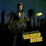 BRIAN SETZER ORCHESTRA - Songs From Lonely Avenue LP & CD