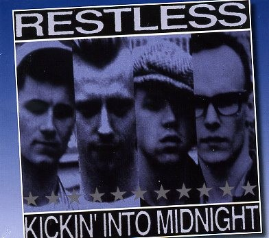 RESTLESS - Kickin' Into Midnight CD