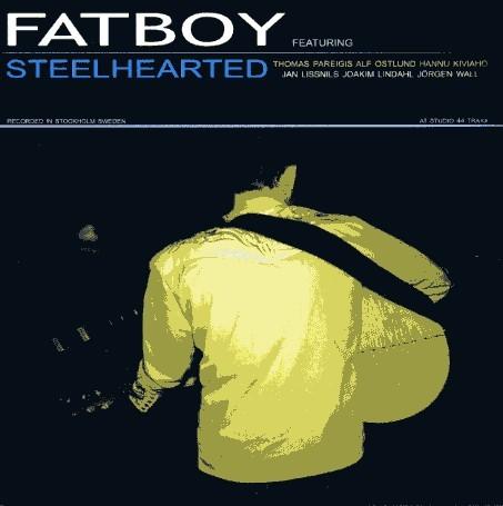 FATBOY - Steelhearted CD