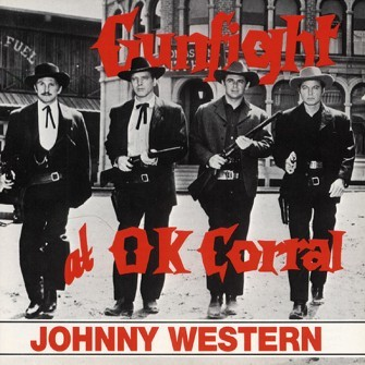 WESTERN, JOHNNY - Gunfight At O.K. Corral CD
