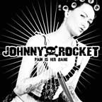 JOHNNY ROCKET-Pain Is Her Game LP