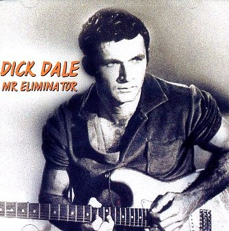 DALE, DICK - Mr. Eliminator CD