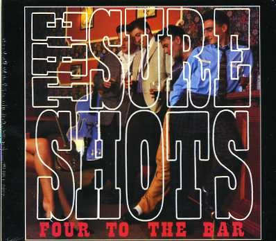 SURE SHOTS-Four To The Bar CD