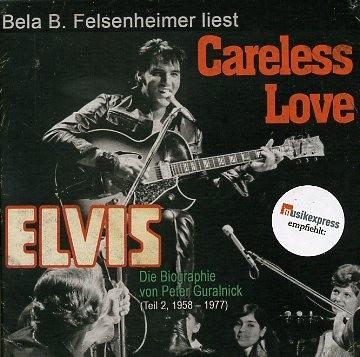 PRESLEY (Hörbuch), Elvis - Careless Love 12 x CD