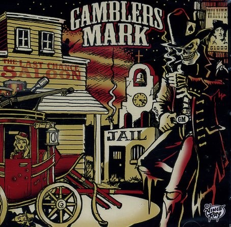 GAMBLERS MARK - The Last Chance Saloon LP