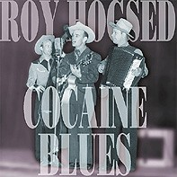 HOGSED, ROY - Cocaine Blues CD