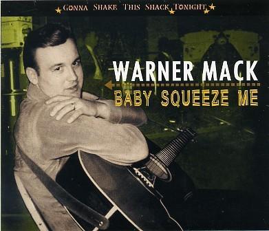 MACK, WARNER - Baby Squeeze Me CD