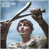 LILITH LANE - Pilgrim LP