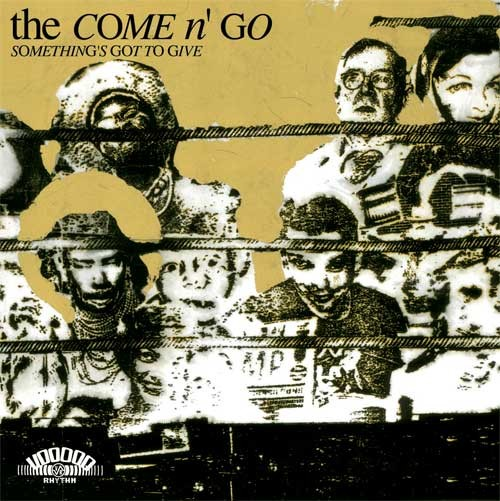 COME N' GO - Something's Got To Give LP