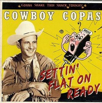 COWBOY COPAS - Settin' Flat On Ready CD