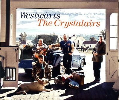 CRYSTALAIRS - Westwärts CD