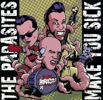 PARASITES - Make You Sick CD