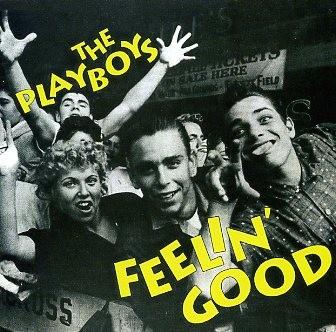 PLAYBOYS - Feelin' Good CD
