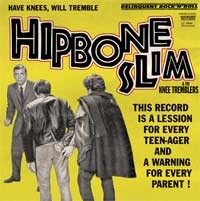 HIPBONE SLIM AND THE KNEE TREMBLERS - Have Knees will tremble LP
