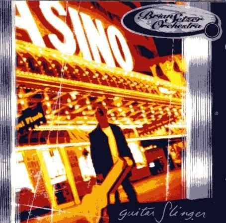 BRIAN SETZER ORCHESTRA - Guitar Slinger CD