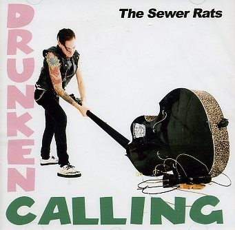 SEWER RATS-Drunken Calling CD